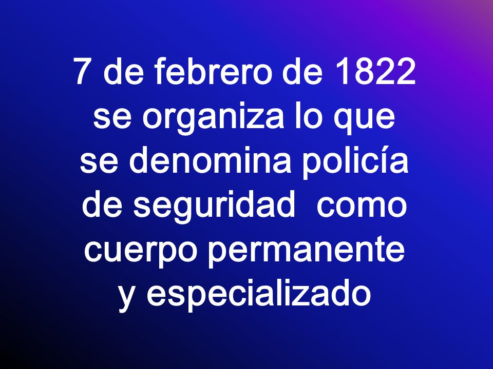Diciembre de 1828 expidió un reglamento para la conservación del orden nombrando un vigilante y cuatro vecinos de cada calle para que ronden y cuiden diariamente alternándose día y noche.