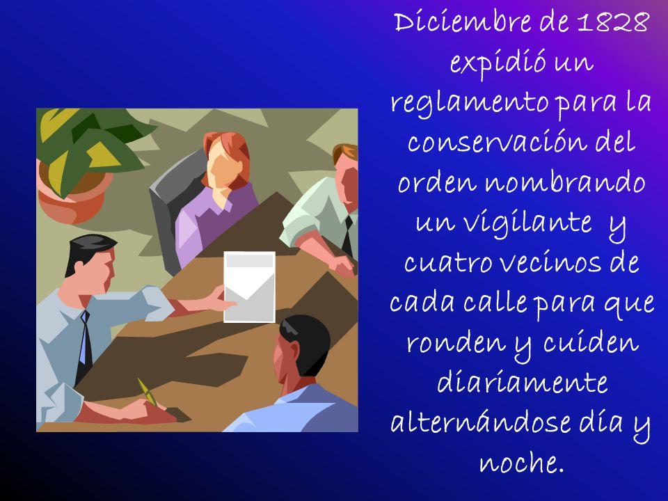 8 de agosto de 1824 se toma la decisión de legislar sobre una policía preventiva