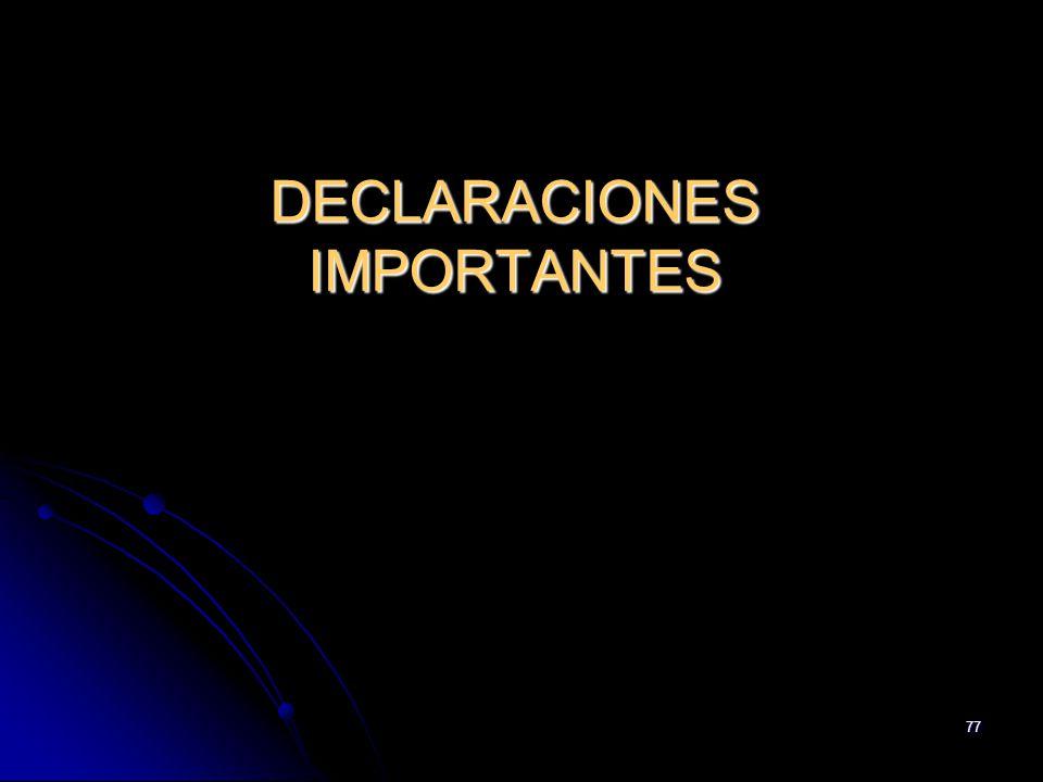 77 DECLARACIONES IMPORTANTES