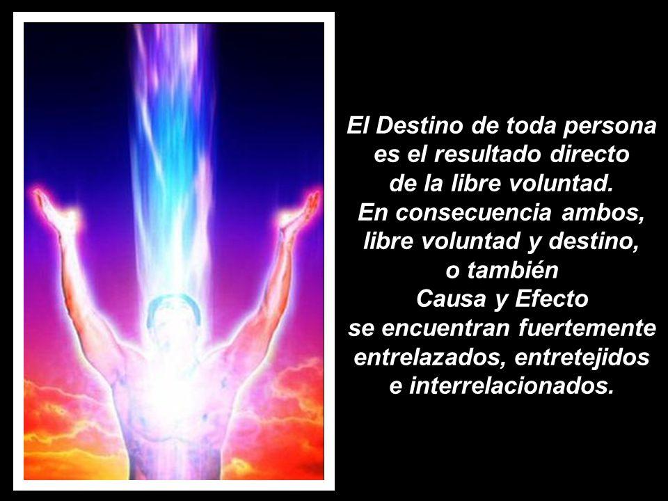 El producto final, el Destino o la consecuencia, es el resultado del movimiento energético inherente que se derivó de una primera acción, aunado a un