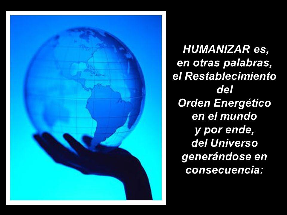El verdadero secreto está en accionar lo más humanamente, con la finalidad de que el destino o el futuro esté conformado con vivencias o energías tamb