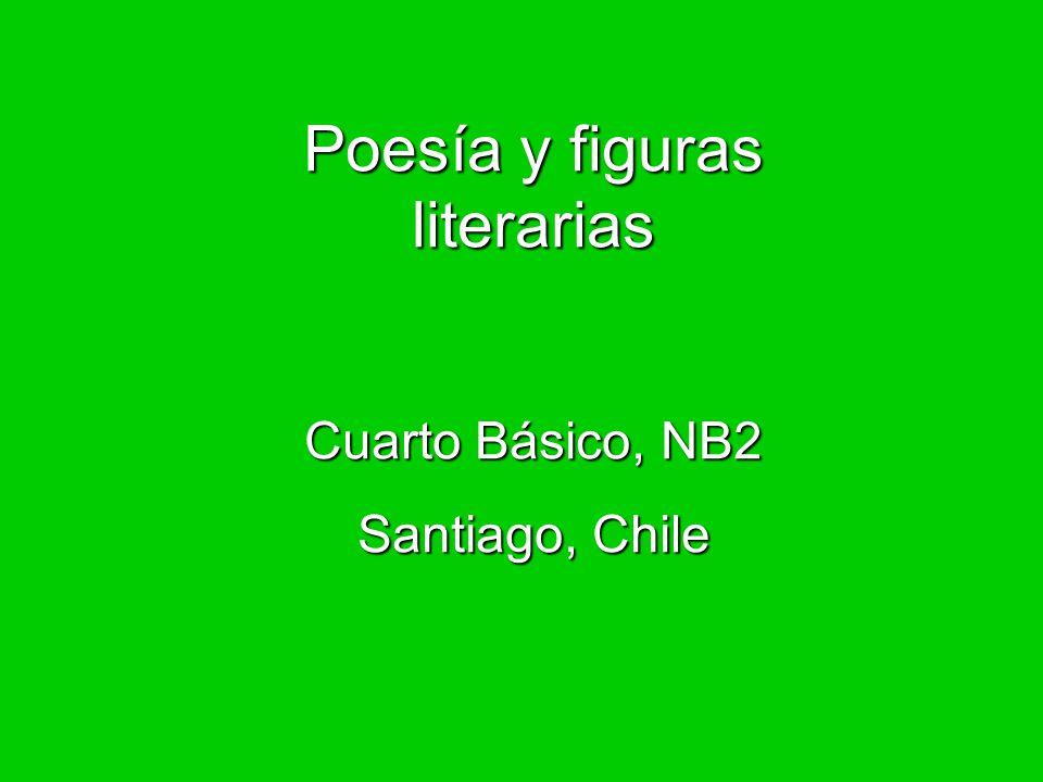 Poesía y figuras literarias Cuarto Básico, NB2 Santiago, Chile