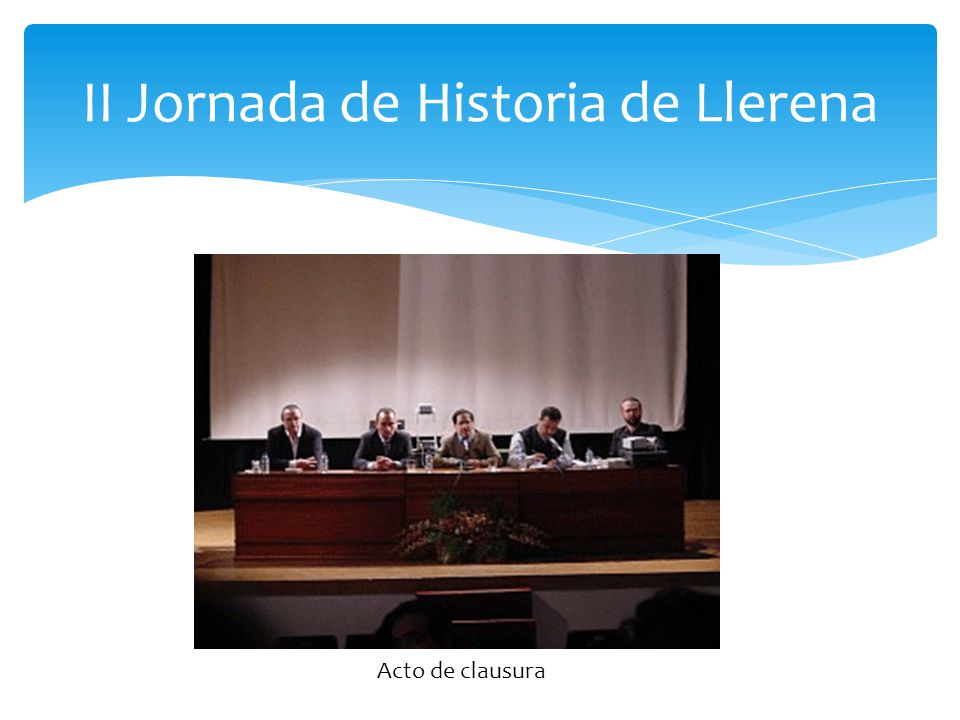 II Jornada de Historia de Llerena Acto de clausura