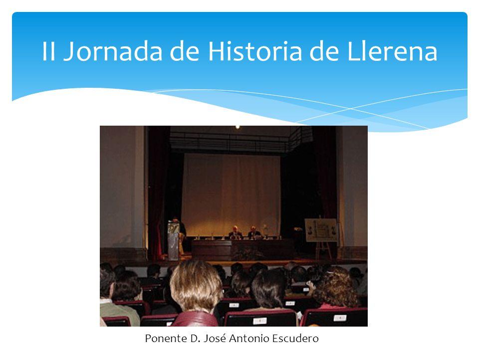II Jornada de Historia de Llerena Ponente D. Julio Valdeón Baruque