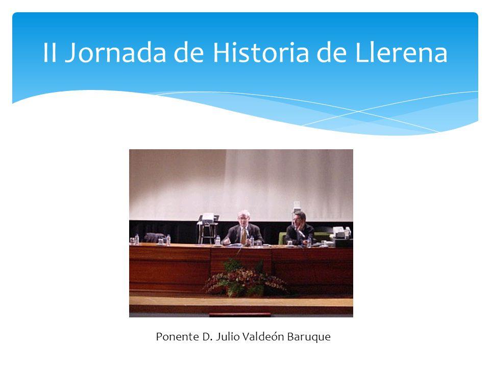 II Jornada de Historia de Llerena D. José Tomás Saracho Villalobos
