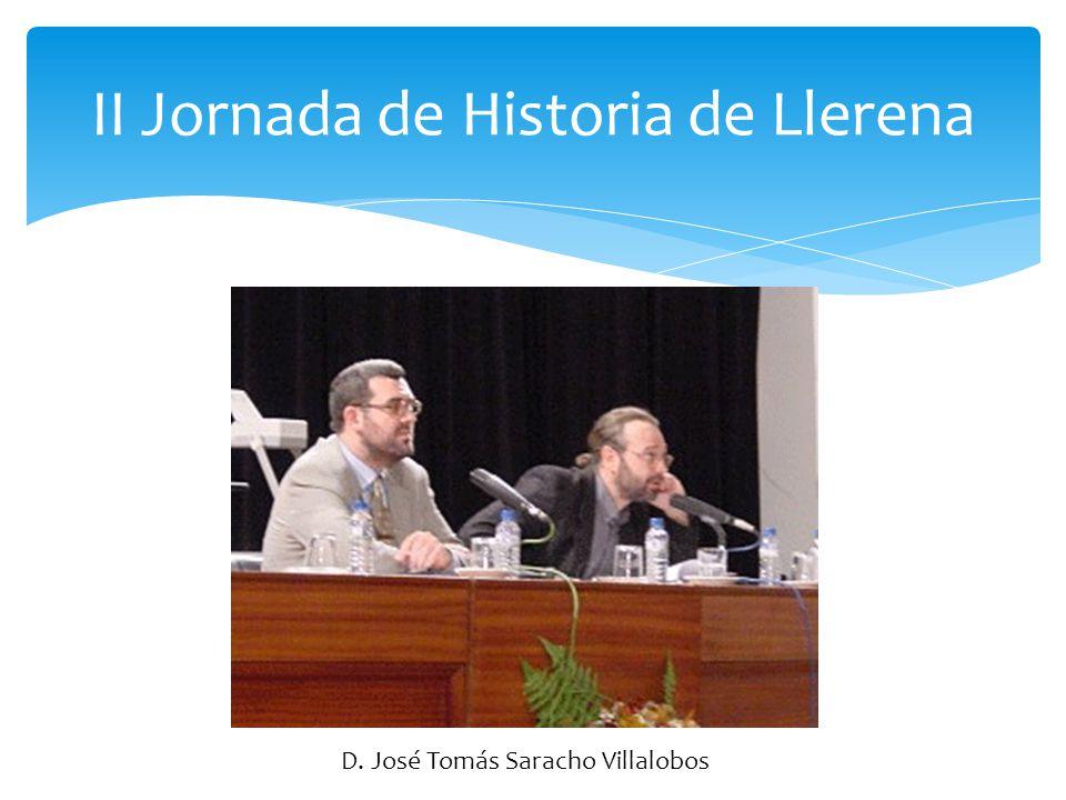 II Jornada de Historia de Llerena D. Luis Garraín Villa