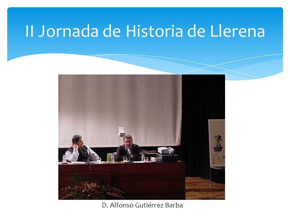 II Jornada de Historia de Llerena D. Antonio Manuel Barragán-Lancharro