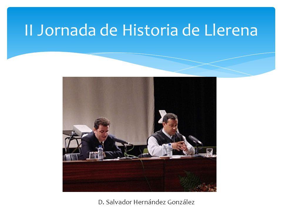 II Jornada de Historia de Llerena D. José Manuel Aznar Grasa