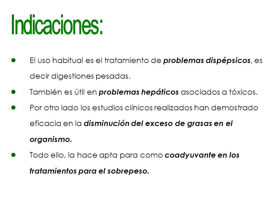 El uso habitual es el tratamiento de problemas dispépsicos, es decir digestiones pesadas.