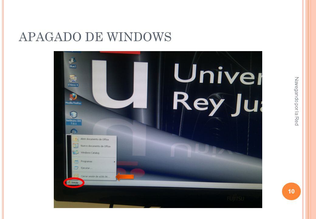 APAGADO DE WINDOWS Navegando por la Red 10