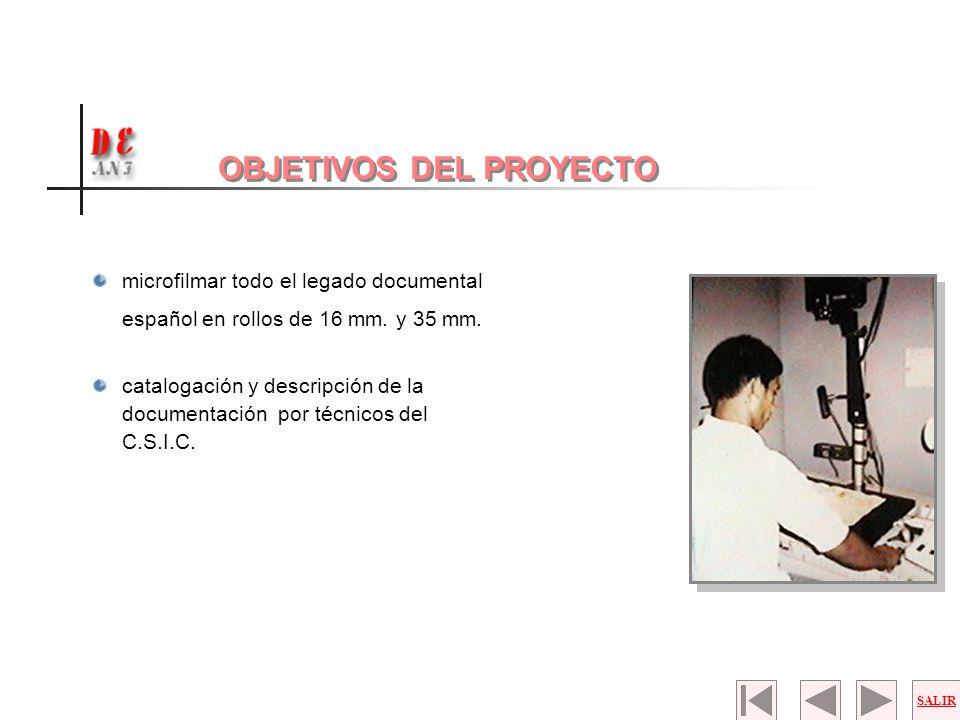 microfilmar todo el legado documental español en rollos de 16 mm. y 35 mm. catalogación y descripción de la documentación por técnicos del C.S.I.C. SA