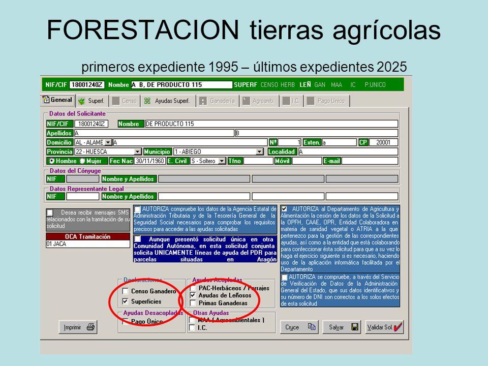 FORESTACION tierras agrícolas primeros expediente 1995 – últimos expedientes 2025