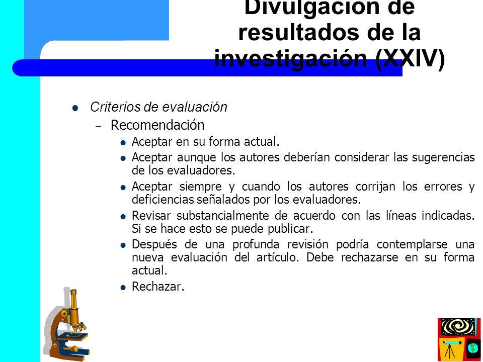 Criterios de evaluación – Recomendación Aceptar en su forma actual. Aceptar aunque los autores deberían considerar las sugerencias de los evaluadores.