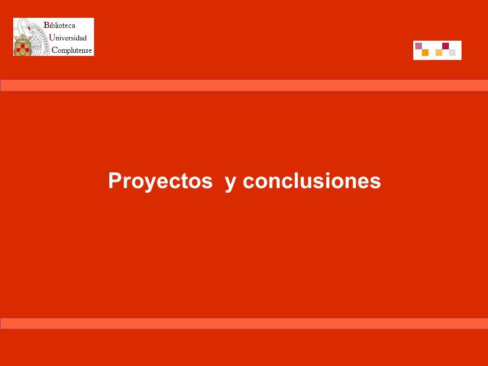 Proyectos y conclusiones
