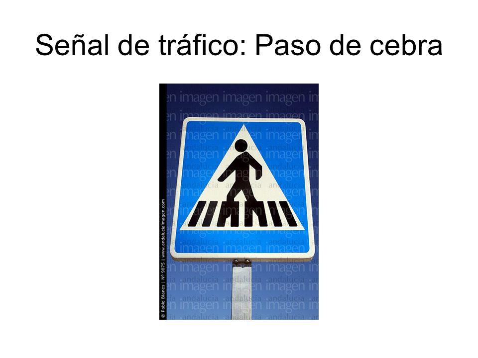 Señal de tráfico: Paso de cebra