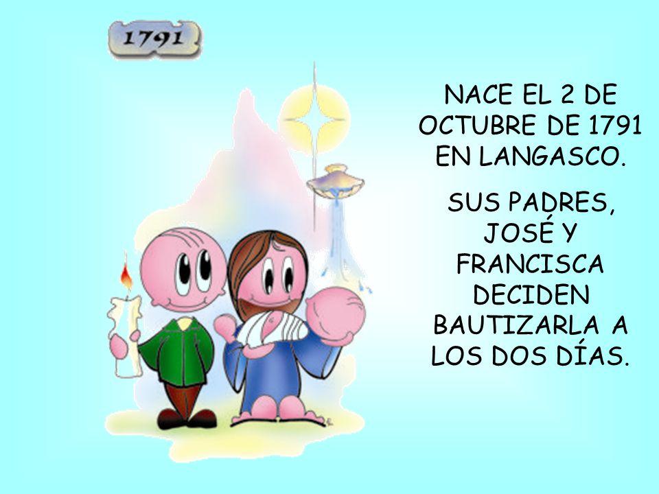 NACE EL 2 DE OCTUBRE DE 1791 EN LANGASCO.