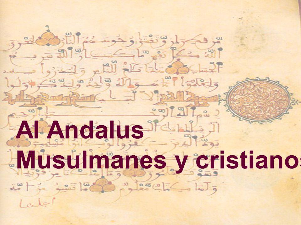Al Andalus Musulmanes y cristianos