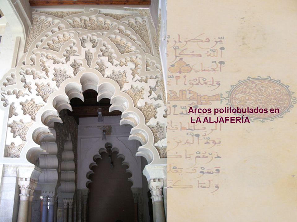 Arcos polilobulados en LA ALJAFERÍA