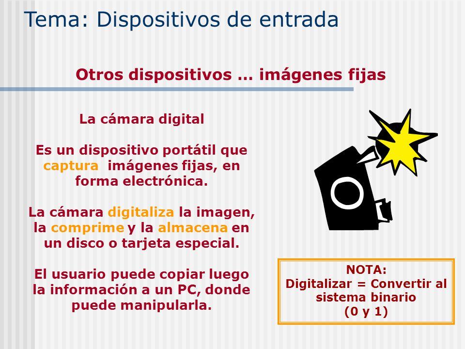 La cámara digital Es un dispositivo portátil que captura imágenes fijas, en forma electrónica. La cámara digitaliza la imagen, la comprime y la almace
