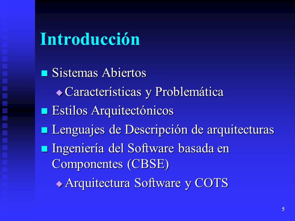 46 Ingeniería del Software basada en Componentes Componentes unidos a una arquitectura Componentes unidos a una arquitectura Partes de la interfaz de un componente para soportar la noción de arquitectura: Partes de la interfaz de un componente para soportar la noción de arquitectura: Tiempo de Composición Tiempo de Composición Elementos para generar una aplicación a partir de COTS Elementos para generar una aplicación a partir de COTS Tiempo de Diseño Tiempo de Diseño Interfaces funcionales y dependencias de componentes Interfaces funcionales y dependencias de componentes Tiempo de Ejecución Tiempo de Ejecución Servicios de composición dinámica en runtime Servicios de composición dinámica en runtime