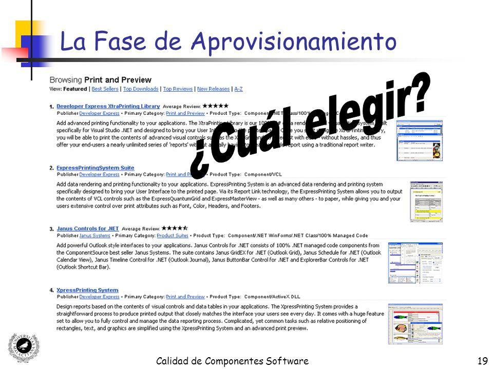 Calidad de Componentes Software19 La Fase de Aprovisionamiento