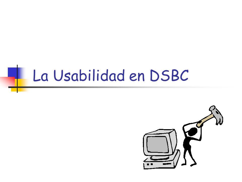 La Usabilidad en DSBC