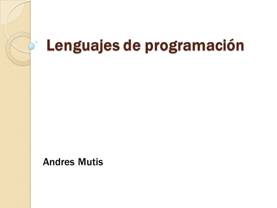 Lenguajes de programación Andres Mutis