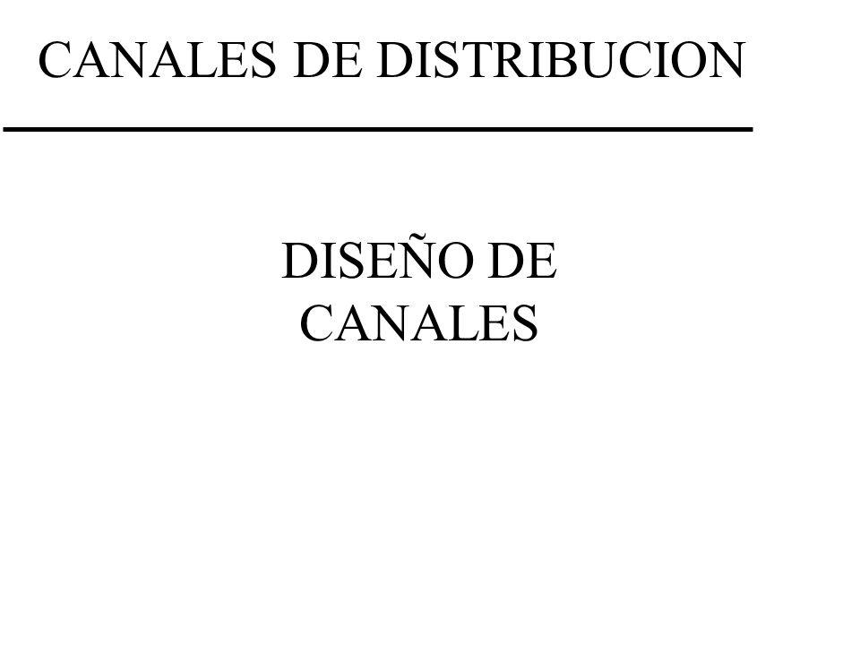 CANALES DE DISTRIBUCION DISEÑO DE CANALES