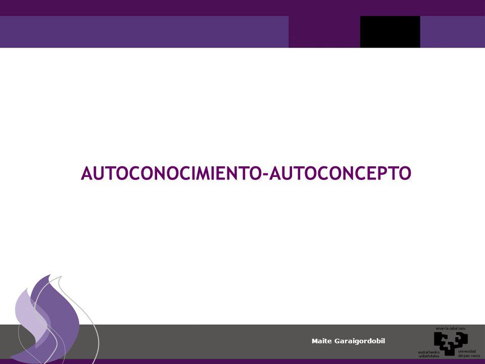 Maite Garaigordobil AUTOCONOCIMIENTO-AUTOCONCEPTO