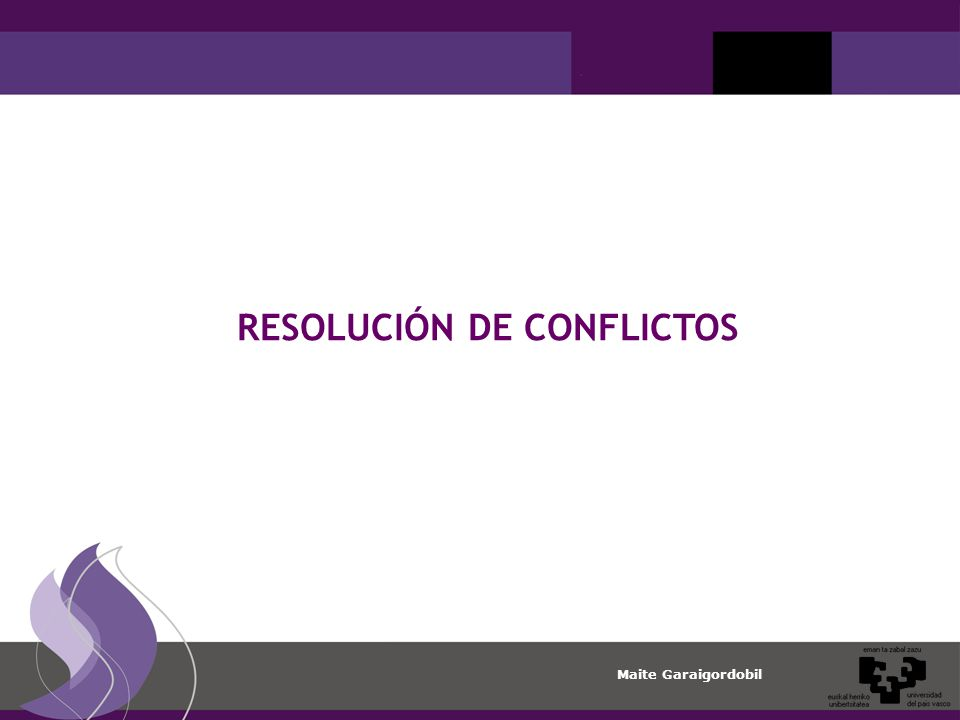 Maite Garaigordobil RESOLUCIÓN DE CONFLICTOS