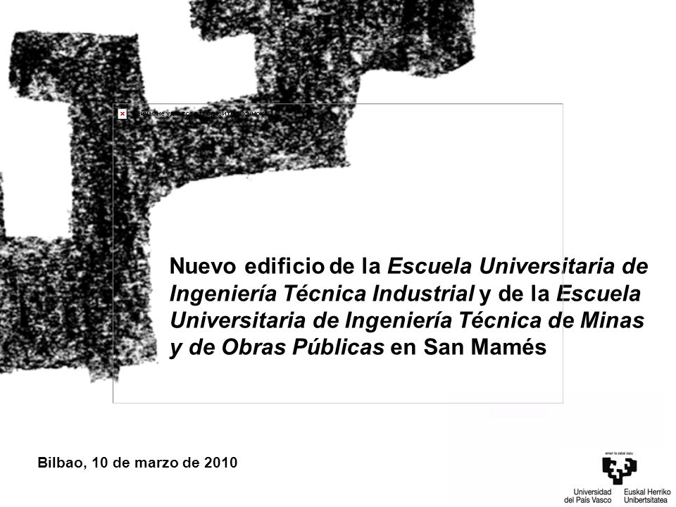 Nuevo edificio de la Escuela Universitaria de Ingeniería Técnica Industrial y de la Escuela Universitaria de Ingeniería Técnica de Minas y de Obras Pú