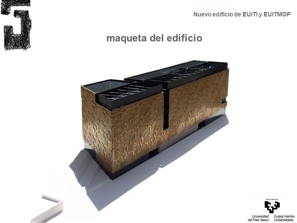 Nuevo edificio de EUITI y EUITMOP maqueta del edificio