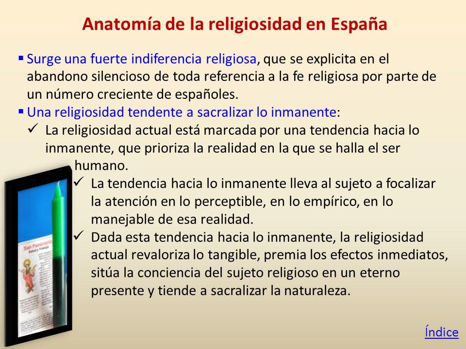 Surge una fuerte indiferencia religiosa, que se explicita en el abandono silencioso de toda referencia a la fe religiosa por parte de un número creciente de españoles.