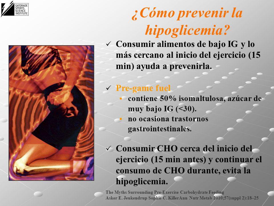 ¿Cómo prevenir la hipoglicemia? Consumir alimentos de bajo IG y lo más cercano al inicio del ejercicio (15 min) ayuda a prevenirla. Pre-game fuel cont