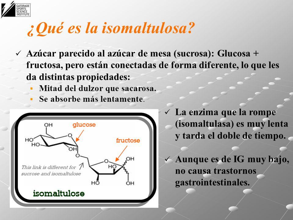 ¿Qué es la isomaltulosa? Azúcar parecido al azúcar de mesa (sucrosa): Glucosa + fructosa, pero están conectadas de forma diferente, lo que les da dist
