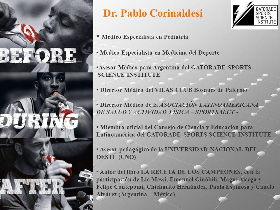 Mèdico Especialista en Pediatrìa Mèdico Especialista en Medicina del Deporte Asesor Mèdico para Argentina del GATORADE SPORTS SCIENCE INSTITUTE Direct