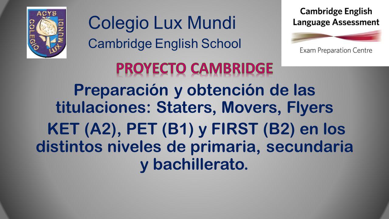 Colegio Lux Mundi Cambridge English School