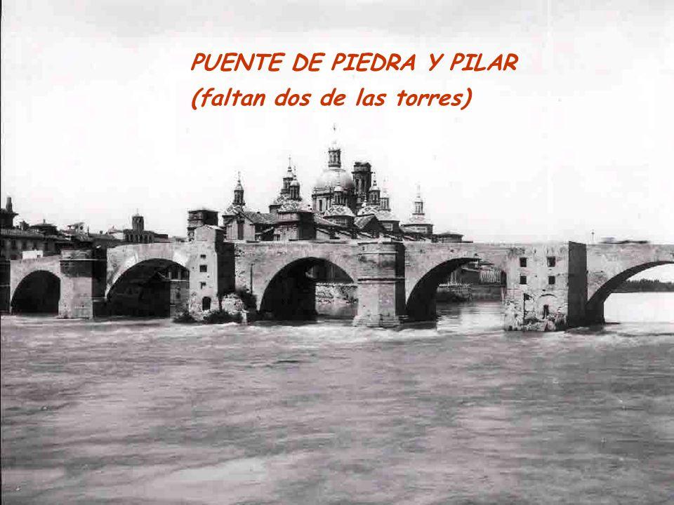 PUENTE DE PIEDRA Y PILAR (faltan dos de las torres)