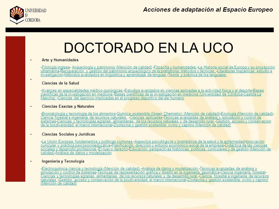 Acciones de adaptación al Espacio Europeo DOCTORADO EN LA UCO Arte y Humanidades -Filología inglesa- Arqueología y patrimonio (Mención de calidad) -Fi