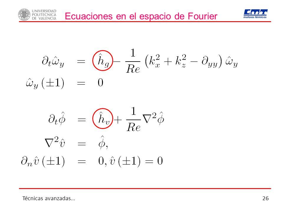 Ecuaciones en el espacio de Fourier Técnicas avanzadas...26