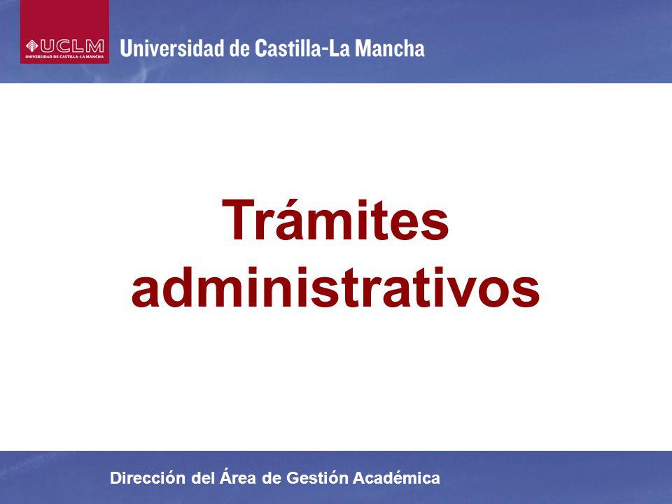 Dirección del Área de Gestión Académica Trámites administrativos