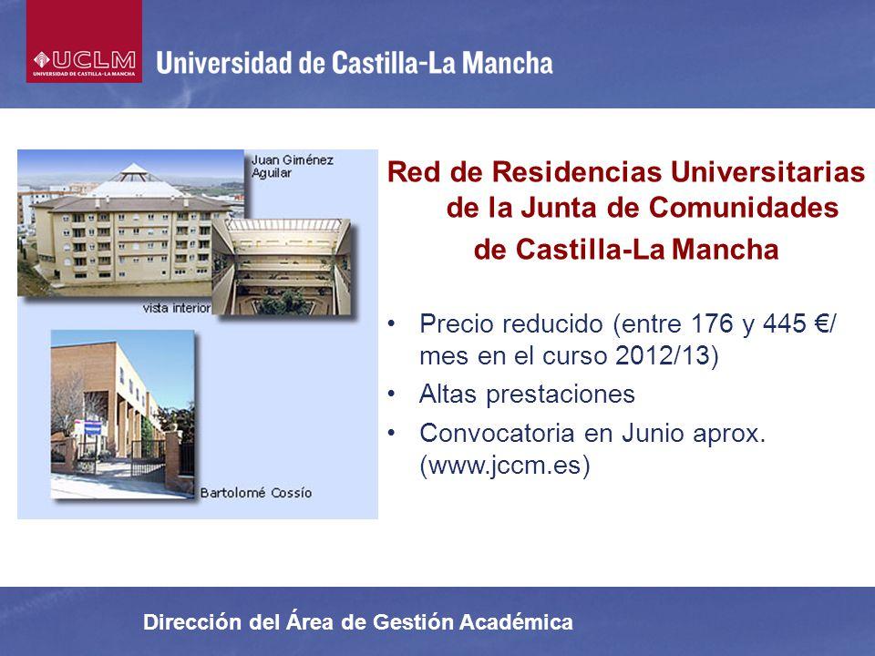Dirección del Área de Gestión Académica Red de Residencias Universitarias de la Junta de Comunidades de Castilla-La Mancha Precio reducido (entre 176