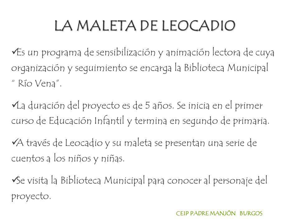 CEIP PADRE MANJÓN BURGOS Es un programa de sensibilización y animación lectora de cuya organización y seguimiento se encarga la Biblioteca Municipal Río Vena.