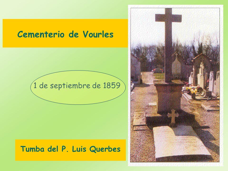 Cementerio de Vourles 1 de septiembre de 1859 Tumba del P. Luis Querbes