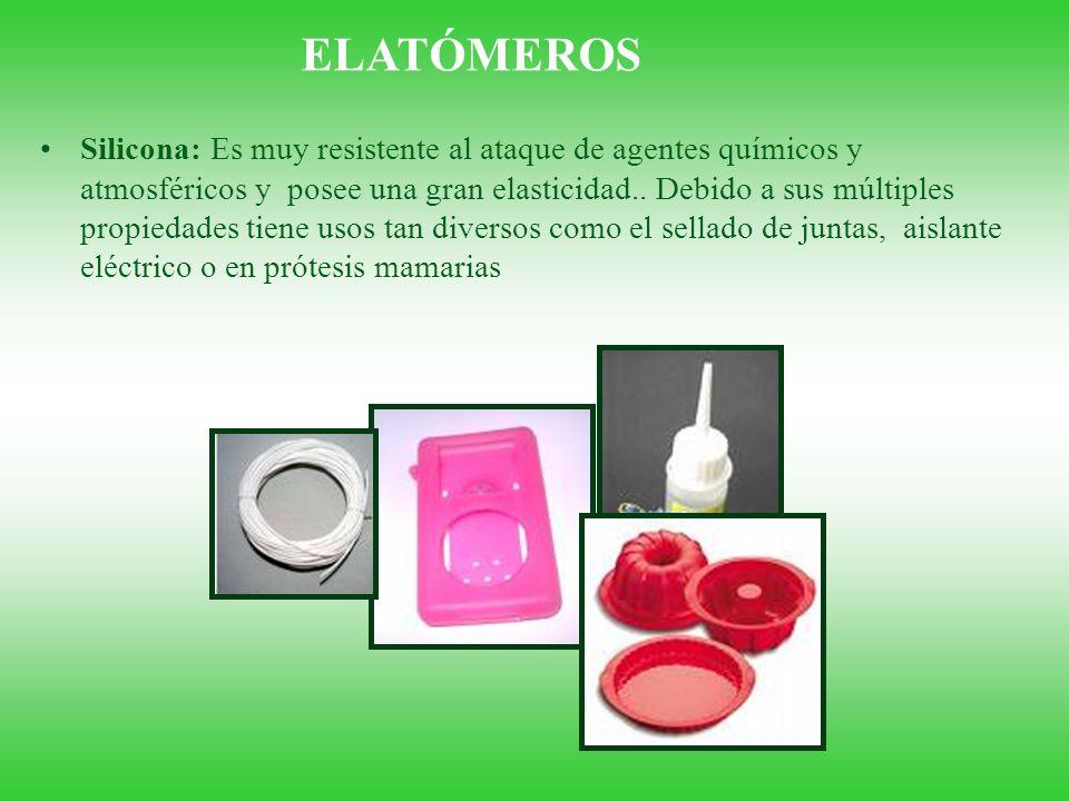 Silicona: Es muy resistente al ataque de agentes químicos y atmosféricos y posee una gran elasticidad.. Debido a sus múltiples propiedades tiene usos