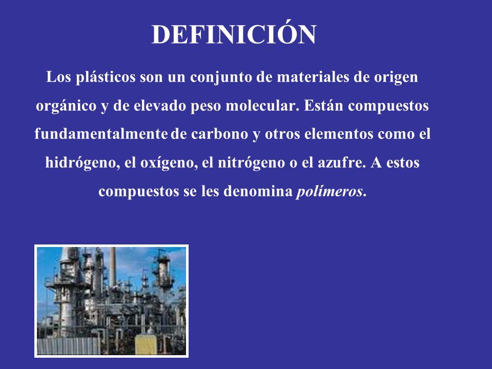 DEFINICIÓN Los plásticos son un conjunto de materiales de origen orgánico y de elevado peso molecular. Están compuestos fundamentalmente de carbono y