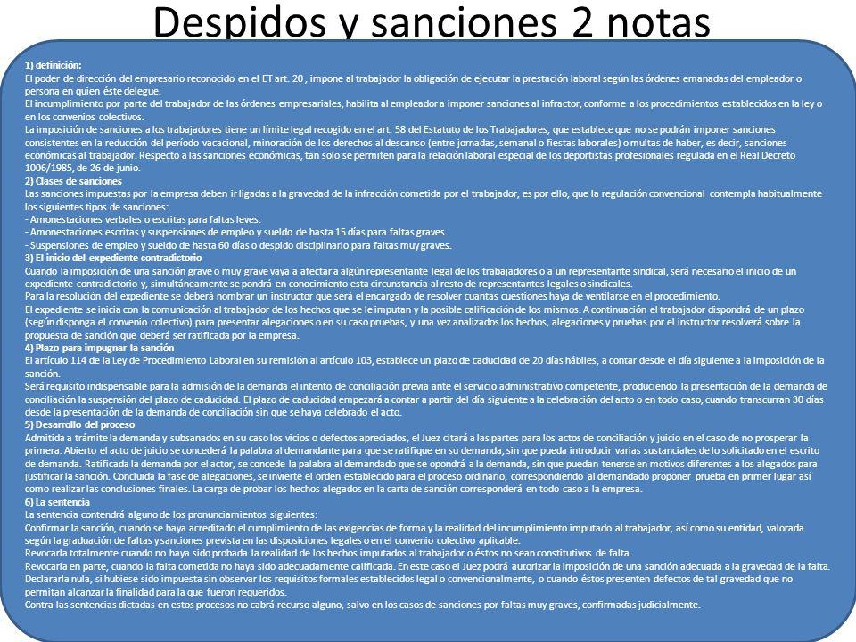 Despidos y sanciones 2 notas 1) definición: El poder de dirección del empresario reconocido en el ET art.