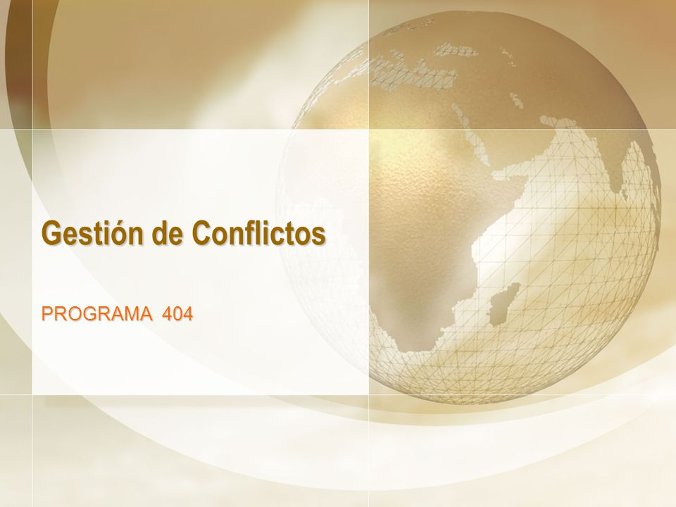 Gestión de Conflictos PROGRAMA 404