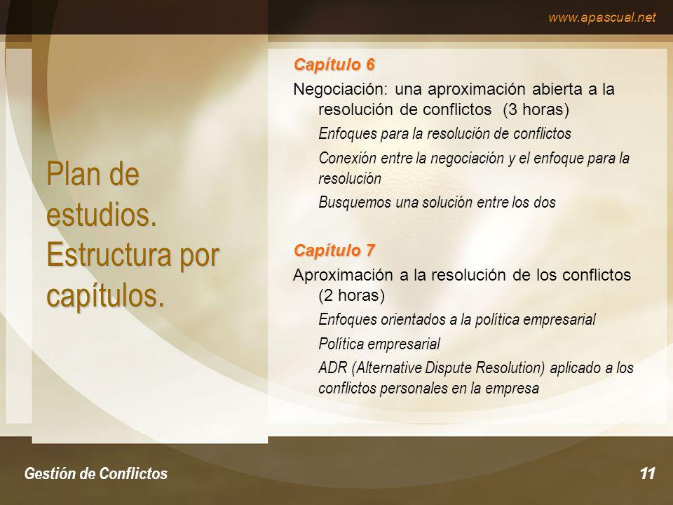 www.apascual.net Gestión de Conflictos11 Plan de estudios.