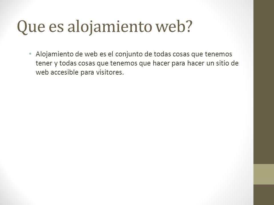 Que es alojamiento web.